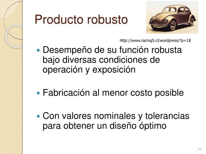 Producto robusto
