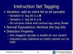 instruction set tagging