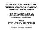 hiv aids coordination and faith based organisations experiences from uganda