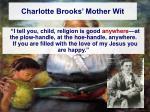 charlotte brooks mother wit