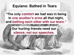 equiano bathed in tears