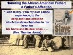 honoring the african american father a father s affection
