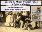 honoring the african american father a father s affection2