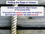 pulling the rope in unison