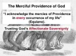 the merciful providence of god