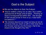 god is the subject