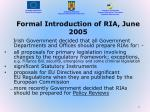 formal introduction of ria june 2005