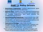 part 2 policy drivers
