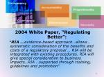 white paper regulating better january 20041