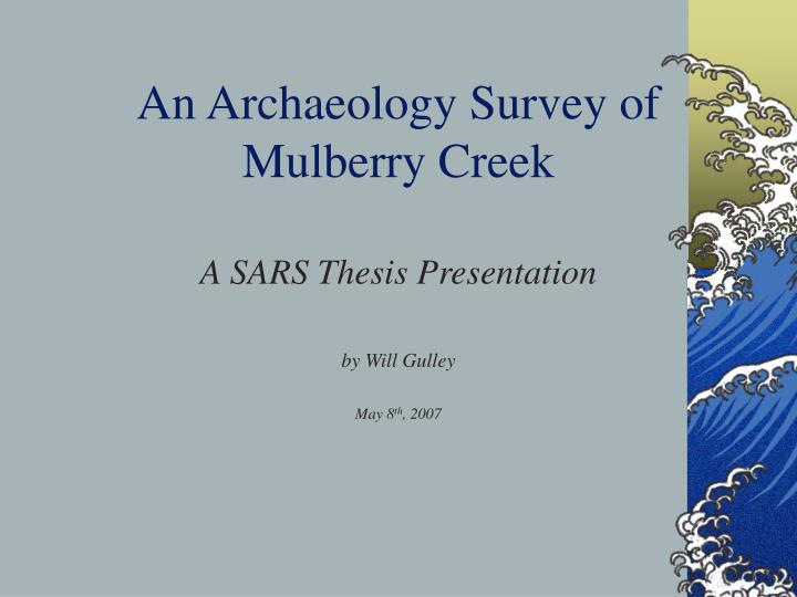 an archaeology survey of mulberry creek n.