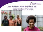 local women s leadership must be recognized and nurtured