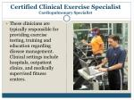 certified clinical exercise specialist cardiopulmonary specialist