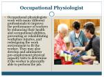 occupational physiologist