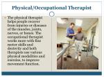 physical occupational therapist