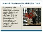 strength sport and conditioning coach