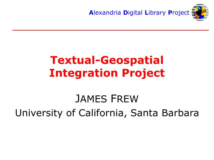 textual geospatial integration project n.