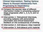 clinical intervention testing various means to prevent adolescents from progressing to dependency