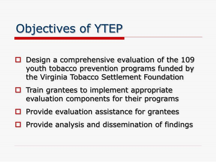 Objectives of YTEP