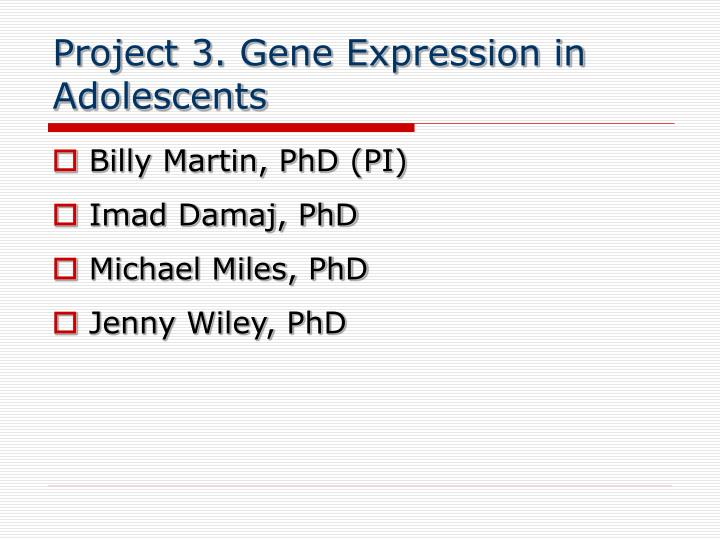 Project 3. Gene Expression in Adolescents