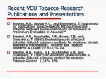 recent vcu tobacco research publications and presentations