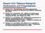 recent vcu tobacco research publications and presentations2