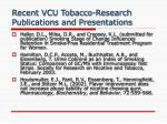 recent vcu tobacco research publications and presentations5