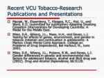 recent vcu tobacco research publications and presentations7