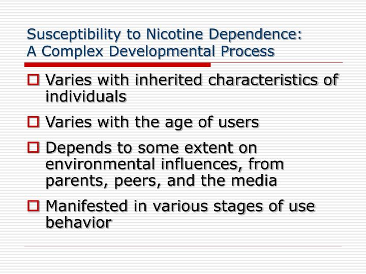 Susceptibility to Nicotine Dependence: