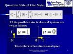 quantum state of one node