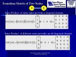 transition matrix of two nodes