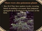 there were also poisonous plants