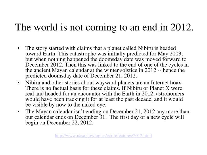 the world is not coming to an end in 2012 n.