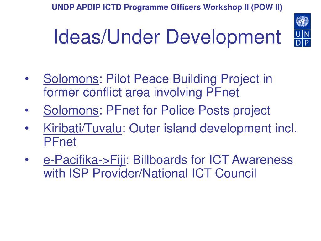 Ideas/Under Development