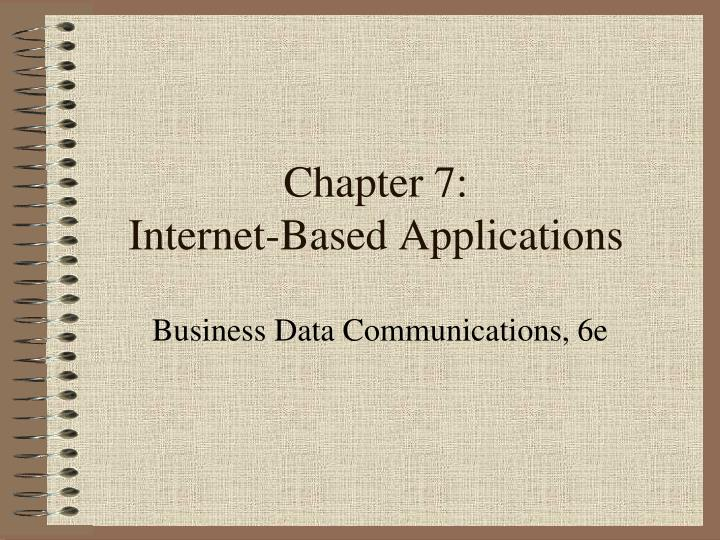 chapter 7 internet based applications n.
