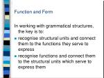 function and form