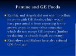 famine and ge foods1