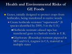 health and environmental risks of ge foods5
