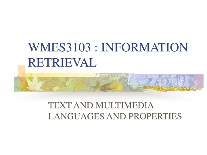 wmes3103 information retrieval n.