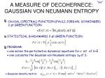 a measure of decohernece gaussian von neumann entropy
