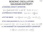 bosonic oscillator gaussian entropy