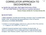 correlator approach to decoherence