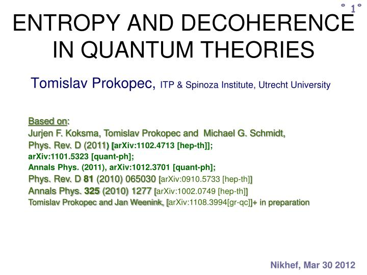 entropy and decoherence in quantum theories n.