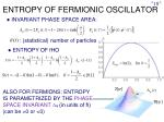 entropy of fermionic oscillator