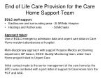 end of life care provision for the care home support team