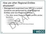how are other regional entities structured