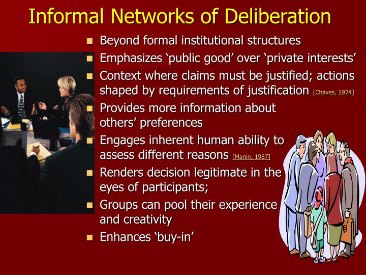 Informal Networks of Deliberation