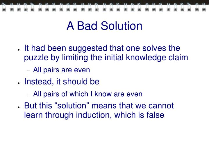 A Bad Solution