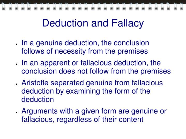 Deduction and fallacy