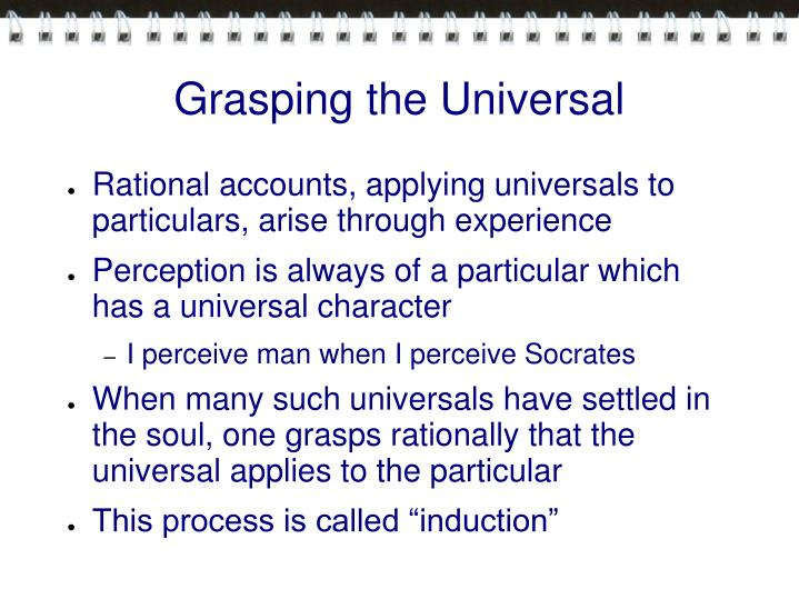 Grasping the Universal