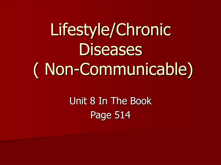 PPT - Lifestyle/Chronic Diseases ( Non-Communicable ...